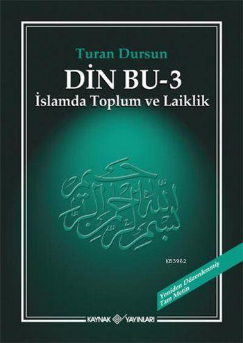 Din Bu - 3; İslamda Toplum ve Laiklik