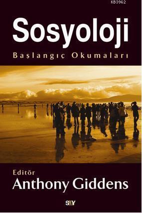 Sosyoloji; Başlangıç Okumaları
