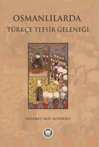 Osmanlılarda Türkçe Tefsir Geleneği