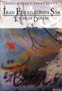 İran Edebiyatında Şiir; Kaçarlar Dönemi