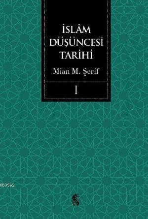 İslam Düşüncesi Tarihi (2 Cilt)