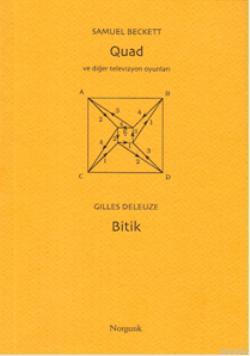 Quad ve Diğer Televizyon Oyunları (Beckett); Bitik (Deleuze)