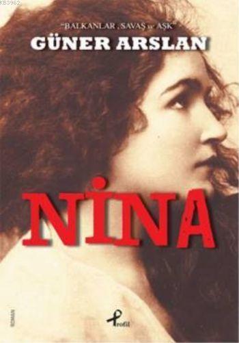 Nina; 'Balkanlar , Savaş ve Aşk'