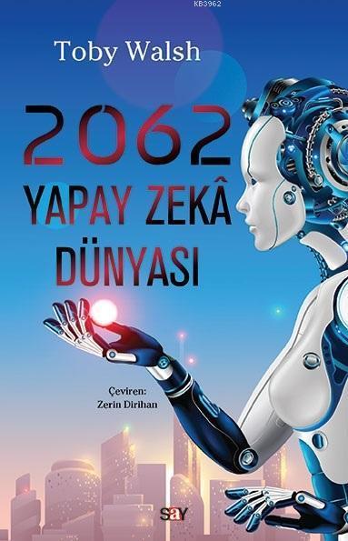 2062 - Yapay Zeka Dünyası