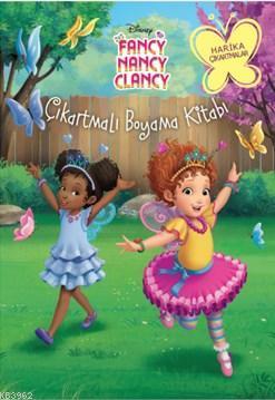 Disney Fancy Nancy Clancy Çıkartmalı Boyama Kitabı