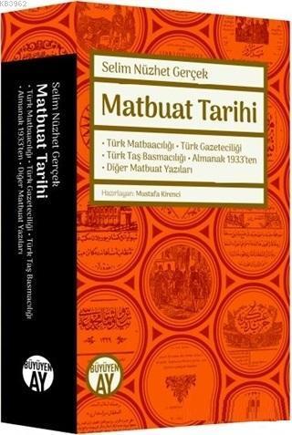 Matbuat Tarihi; Türk Matbaacılığı -Türk Gazeteciliği - Türk Taş Basmacılığı-Almanak 1933'ten-Diğer Matbuat Yazıları