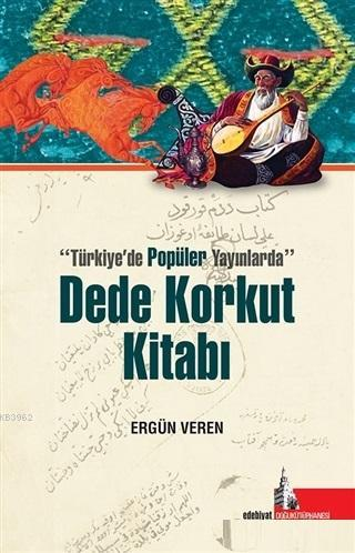 Dede Korkut Kitabı; Türkiyede Popüler Yayınlarda