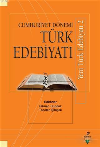 Cumhuriyet Dönemi Türk Edebiyatı; Yeni Türk Edebiyatı 2