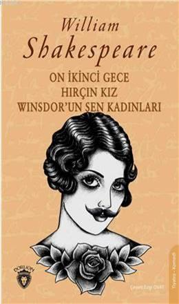 On İkinci Gece & Hırçın Kız Winsdor; Un Şen Kadınları
