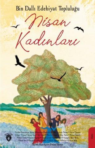 Bin Dallı Edebiyat Topluluğu Nisan Kadınları