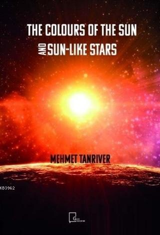 The Colours Of The Sun And Sun-Like Stars
