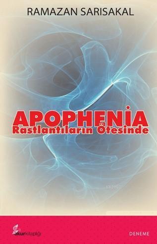 Apophenia; Rastlantıların Ötesinde