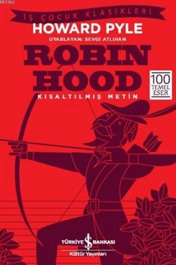 Robin Hood; Kısaltılmış Metin