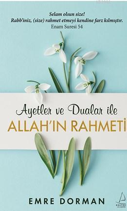 Allah'ın Rahmeti; Ayetler ve Dualar ile