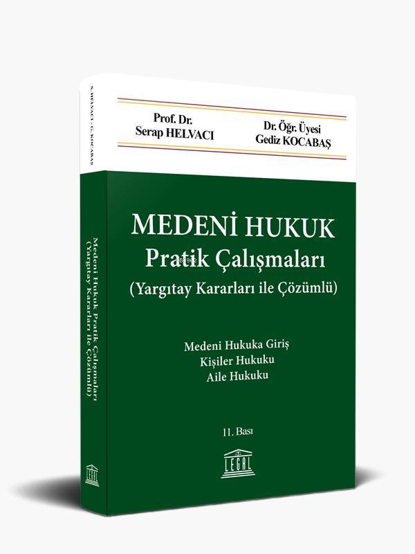 Medeni Hukuk Pratik Çalışmaları; (Yargıtay Kararları ile Çözümlü)