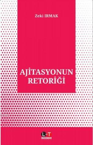 Ajitasyonun Retoriği