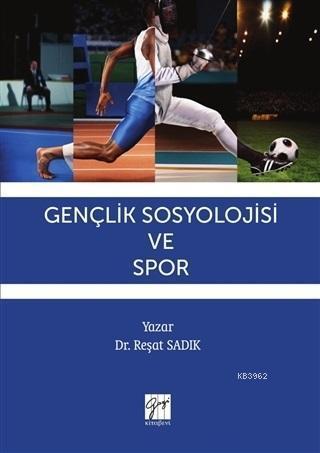 Gençlik Sosyolojisi ve Spor