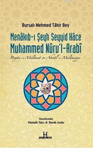 Menâkıb-ı Şeyh Seyyid Hâce Muhammed Nûrul-Arabî; Beyân-ı Melâmet ve Ahvâl-i Melâmiyye