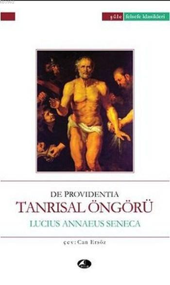 Tanrısal Öngörü; De Providentia