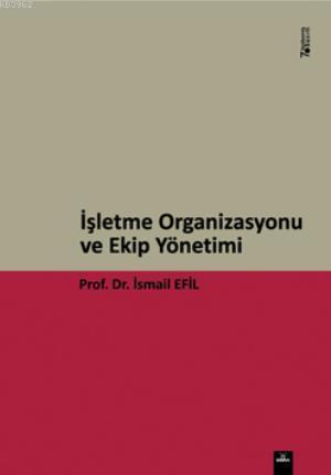 İşletme Organizasyonu ve Ekip Yönetimi