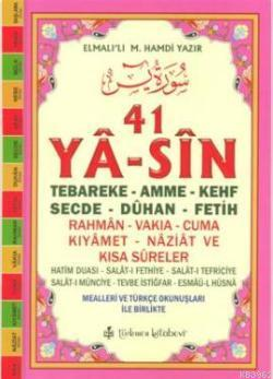 41 Ya-sin (Kod: YAS003-Orta Boy); Tebareke-Amme-Kehf-Secde-Dûhan-Fetih-Rahmen-Vakıa-Cuma-Kıyamet-Naziat ve Kısa Sûreler
