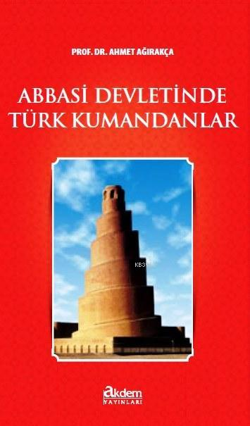 Abbasi Devletinde Türk Kumandanlar