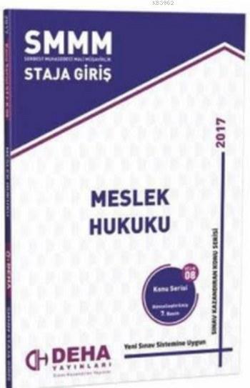 SMMM Staja Giriş Meslek Hukuku; Konu Serisi 08