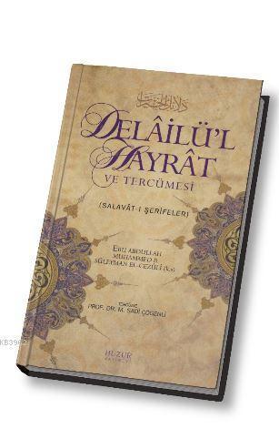 Delailü'l Hayrat ve Tercümesi; Salavat-ı Şerifeler