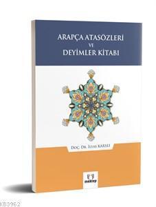 Arapça Atasözleri ve Deyimler Kitabı