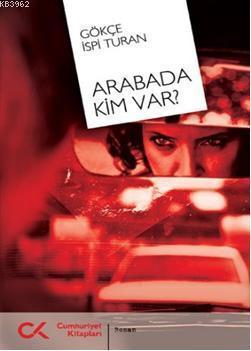 Arabada Kim Var?