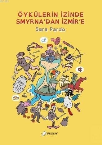 Öykülerin İzinde Smyrna'dan İzmir'e
