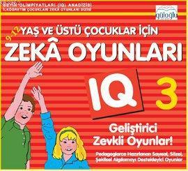 9 - 12 Yaş ve Üstü Çocuklar İçin Zeka Oyunları 3; IQ Geliştirici Zevkli Oyunlar