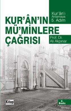 Kur'an'ın Mü'minlere Çağrısı; Kur'an'ı Anlamaya Beşinci Adam