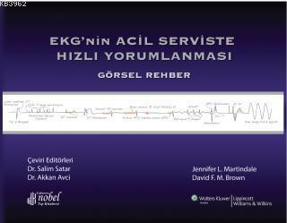 EKGnin Acil Serviste Hızlı Yorumlanması; Görsel Rehber