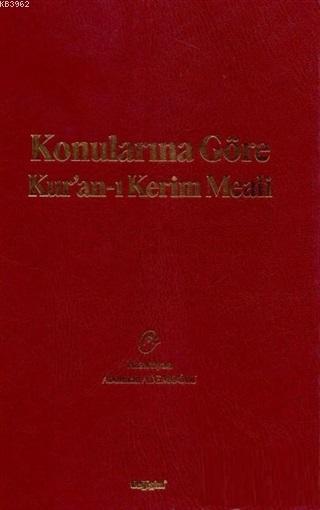 Konularına Göre Kur'an-ı Kerim Meali