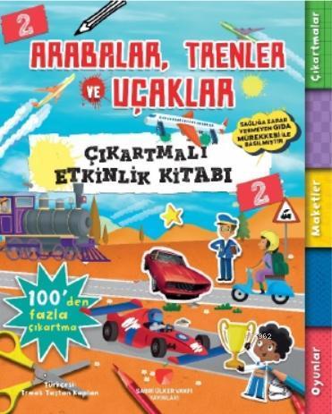 Arabalar, Trenler ve Uçaklar Çıkartmalı Etkinlik Kitabı 2
