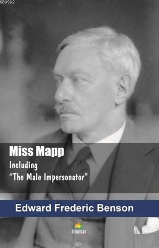 Miss Mapp; Including The Male Impersonator