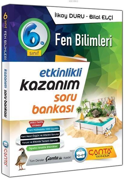 Çanta Yayınları 6. Sınıf Fen Bilimleri Etkinlikli Kazanım Soru Bankası Çanta
