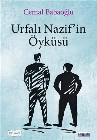 Urfalı Nazif'in Öyküsü