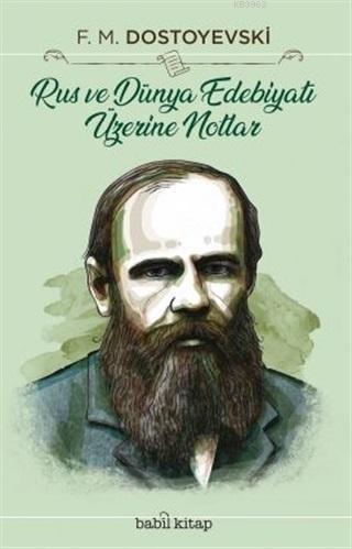 Rus ve Dünya Edebiyatı Üzerine Notlar