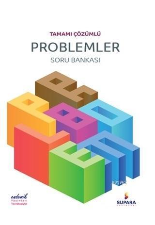 Tamamı Çözümlü Problemler Soru Bankası