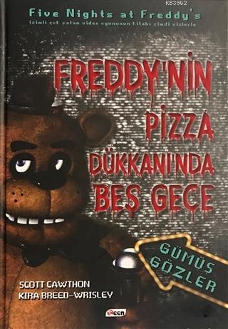 Freddy'nin Pizza Dükkanı'nda Beş Gece; Gümüş Gözler