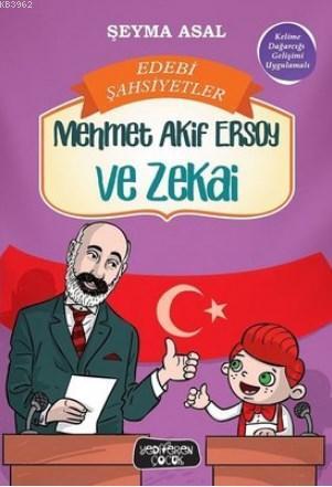 Mehmet Akif Ersoy ve Zekai Edebi Şahsiyetler