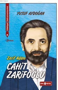 Edebiyat Kahramanlarımız 2 - Cahit Zarifoğlu