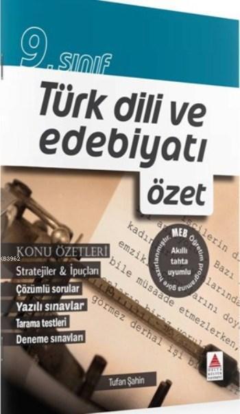 9.Sınıf Türk Dili ve Edebiyatı; özet