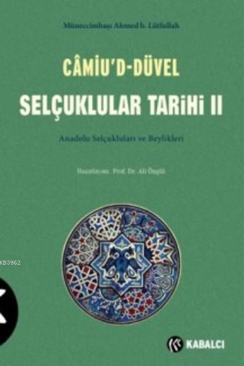 Camiu'd Düvel Selçuklular Tarihi II.