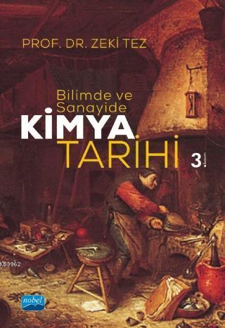 Bilimde ve Sanayide - Kimya Tarihi