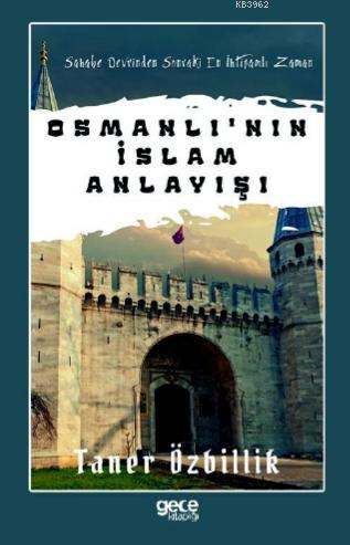 Osmanlı'nın İslam Anlayışı