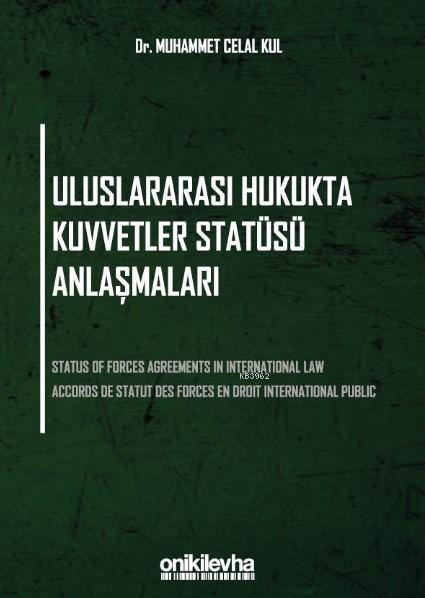 Uluslararası Hukukta Kuvvetler Statüsü Anlaşmaları