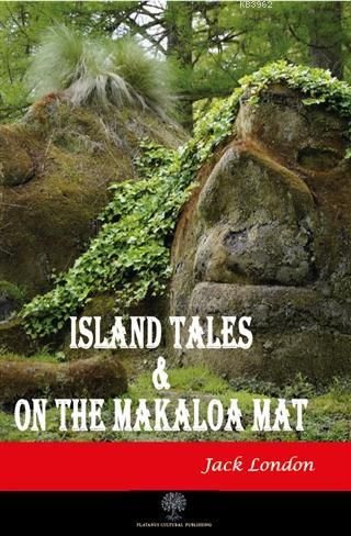 Island Tales and On the Makaloa Mat